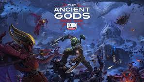 Doom Eternal The Ancient Gods Part One Crack